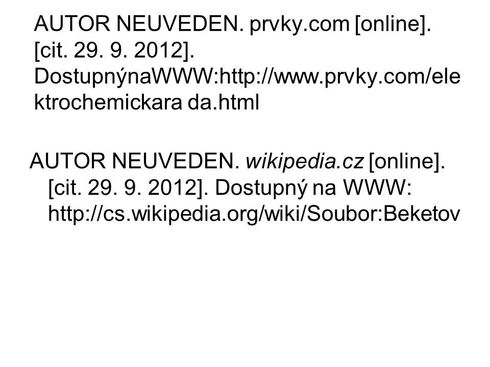 AUTOR NEUVEDEN. prvky. com [online]. [cit. 29. 9. 2012]